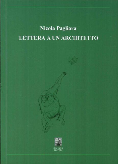 Lettera a un Architetto - [Giannini Editore]