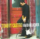 Hard Believer by Tommy Castro (CD, Aug-2009, Alligator Records)