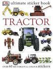 Tractor Ultimate Sticker Book by Dorling Kindersley Ltd (Paperback, 2004)