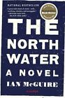 The North Water by Ian McGuire (2017, Paperback)