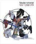 Lucy + Jorge Orta: Fabulae Romanae by Maria Luisa Frisa (Paperback, 2012)