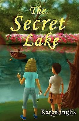 Secret Lake by Inglis, Karen-ExLibrary