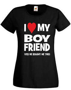 I Love My Boyfriend Valentines Day Gift Ladies T Shirt Slogan Funny
