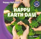 Happy Earth Day! by Alex Appleby (Paperback / softback, 2014)