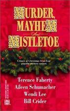 Murder, Mayhem And Mistletoe: Four Crimes at Christmas Assorted Mass Market Pap