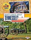 What's Great About Tennessee? by Jennifer Fretland VanVoorst 9781467733922