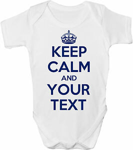 KEEP-CALM-amp-YOUR-OWN-TEXT-HERE-BABY-VEST-GRO-BODYSUIT-ANY-COLOUR-TEXT