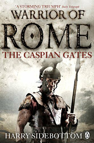 1 of 1 - Warrior of Rome IV: The Caspian Gates by Sidebottom, Harry 0141046163 The Cheap