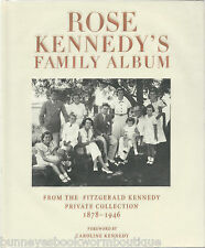 ROSE KENNEDY'S FAMILY ALBUM New FITZGERALD Kennedy PRIVATE Collection JFK John