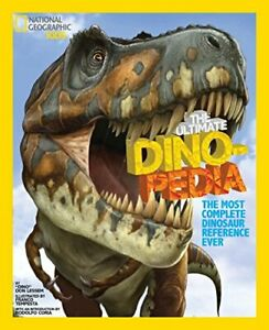 NG Kids Ultimate Dinopedia: The Most Complet... by National Geographic  Hardback