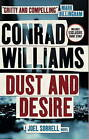 Dust and Desire (A Joel Sorrell Thriller): 1 by Conrad Williams (Paperback, 2015)