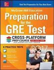 McGraw-Hill Education Preparation for the GRE Test 2017 Cross-Platform Prep Course by Erfun Geula (Paperback, 2016)