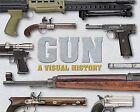 Gun: A Visual History by Dorling Kindersley Inc (Paperback / softback, 2012)