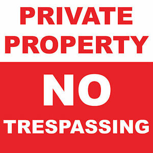 Private-Property-No-Trespassing-Sign-8-034-x-8-034