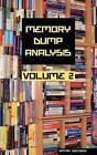 Memory Dump Analysis Anthology: v.2 by Dmitry Vostokov (Hardback, 2008)