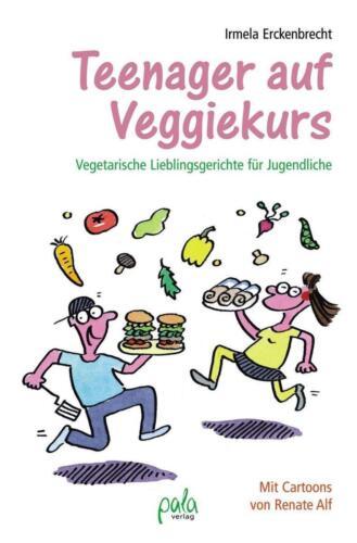 1 von 1 - Teenager auf Veggiekurs von Irmela Erckenbrecht (2015, Gebundene Ausgabe)