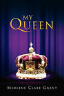 My Queen by Marlene Clare Grant (Paperback / softback, 2010)