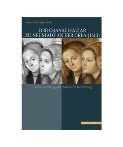 Sabine-Maier-for-Diger-Maier-Der-Cranach-Altar-to-Neustadt-at-the-Orla-1513