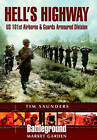 Hell's Highway by Tim Saunders (Paperback, 2001)