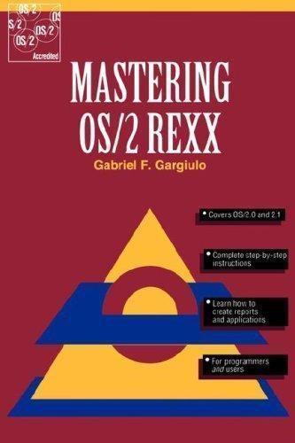 Mastering OS/2 REXX by Gabriel F. Gargiulo