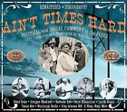 Ain't Times Hard: Political and Social Comment In The Blues by Various Artists (CD, Oct-2008, 4 Discs, JSP (UK))
