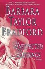 Unexpected Blessings by Barbara Taylor Bradford (Hardback, 2005)