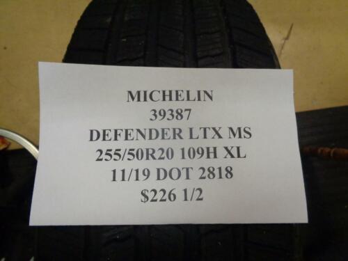 1 NEW MICHELIN DEFENDER LTX MS 255 50 20 109H TIRE WO LABEL 39387 Q9 BSR