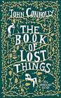 The Book of Lost Things by John Connolly (Hardback, 2006)