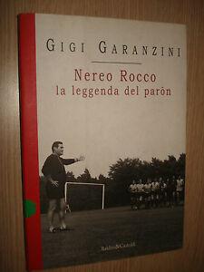 LIBRO-BOOK-NEREO-ROCCO-LA-LEYENDA-DE-PARON-GIGI-GARANZINI-MISTER-ENTRENADOR