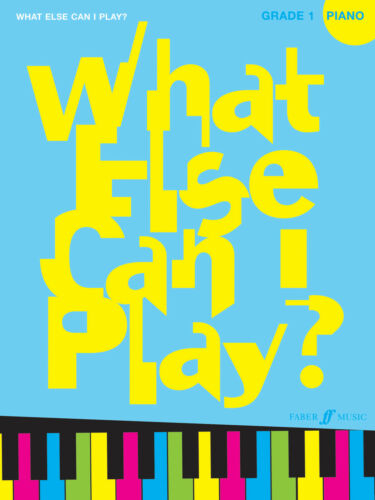 Grade 1 Piano Solo Beginner Learn Play FABER Music BOOK What Else Can I Play