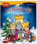 Der Kleine König - Die Weihnachtsüberraschung von Hedwig Munck (2010, Taschenbuch)