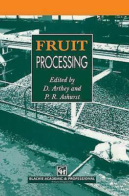 Fruit Processing by Arthey, D., Ashurst, P.R.