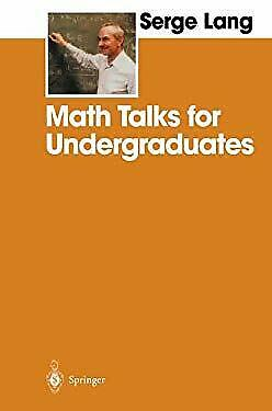 Math Talks for Undergraduates by Lang, Serge