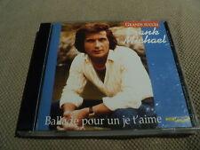 """CD """"BALLADE POUR UN JE T'AIME"""" Frank MICHAEL"""
