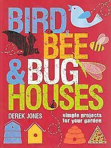 Birds-bee-amp-bug-houses-Simple-projects-for-your-garden