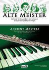 Alte Meister für Querflöte und Klavier/Orgel von Franz Kanefzky (2011, Geheftet)