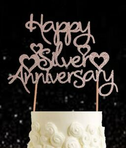 Happy Silver Wedding Anniversary Glitter Cake Topper 25 Years Party