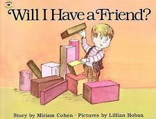 Will I Have a Friend? new school kids story book Miriam Cohen Lillian Hoban