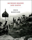 Between Heaven and Earth: A Journey Through Christian Ethiopia by Philip Marsden (Paperback, 2009)