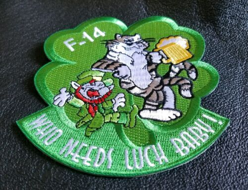 """NAVY F-14 Tomcat /""""Who Needs Luck Baby/"""" FIGHTER PILOT MILITARY Patch"""