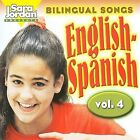 Bilingual Songs: English-Spanish, Vol. 4 by Sara Jordan (CD, 2005, Jordan Music Productions)