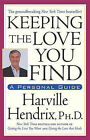 Keeping the Love You Find: Guide for Singles by Harville Hendrix (Paperback, 1995)