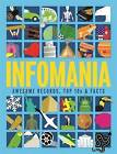 Infomania: Awesome Records, Top 10s and Facts by Ed Simkins, Jon Richards (Hardback, 2016)