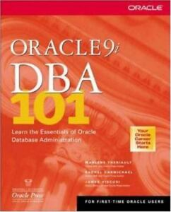 Details about Oracle9i DBA 101 : Learn the Essentials of Oracle Database  Administration