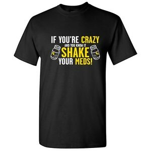 Shake-Your-Meds-Sarcastic-Cool-Medicine-Graphic-Gift-Idea-Humor-Funny-TShirt