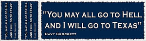 Davy-Crockett-034-Hell-and-Texas-034-Bumper-Sticker-with-Two-Free-Stickers-Blue
