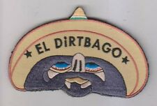 EL DiRTBAGO TACTICAL COMBAT BADGE BIKER MORALE MILITARY PATCH