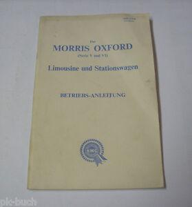 Vi Stand 11/1963 Kunden Zuerst Betriebsanleitung Handbuch Morris Oxford Serie V