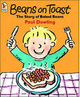 Beans On Toast by Paul Dowling (Paperback, 2003)