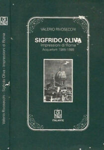 Sigfrido-Oliva-Impressioni-di-Roma-Acqueforti-1985-1999-Valerio-Rivosecch